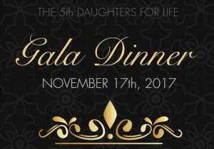 The 5th Daughters for Life Gala 2017